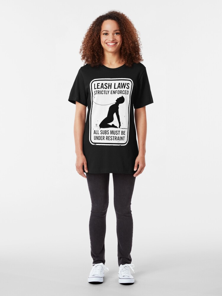 Alternate view of Leash Laws Strictly Enforced - male version Slim Fit T-Shirt