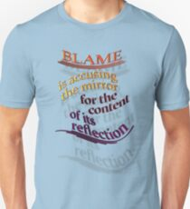 BLAME is really 'B'eing 'LAME' Unisex T-Shirt