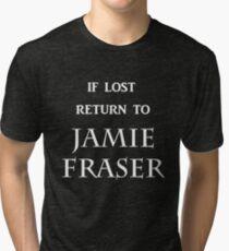 If Lost Return to Jamie Fraser  Tri-blend T-Shirt