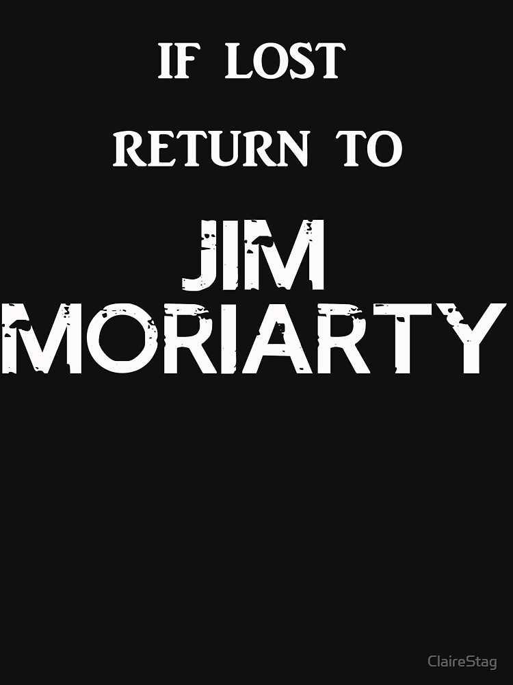 If Lost Return to Jim Moriarty  by ClaireStag