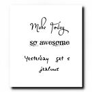 Make Today... by scatharis