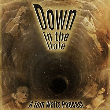 Down in the Hole Podcast by downinthehole