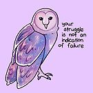 """""""Your Struggle is Not an Indication of Failure"""" Galaxy Sparkle Owl by thelatestkate"""