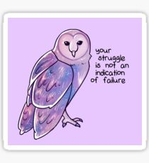 """""""Your Struggle is Not an Indication of Failure"""" Galaxy Sparkle Owl Sticker"""