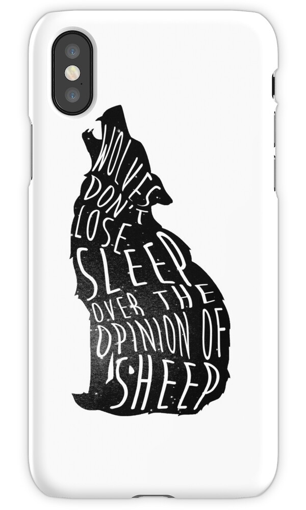u0026quot wolves dont lose sleep over the opinion of sheep