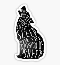 Wolves dont lose sleep over the opinion of sheep - version 1 - no background Sticker