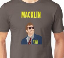 Burt Macklin FBI - Parks and Recreation Unisex T-Shirt
