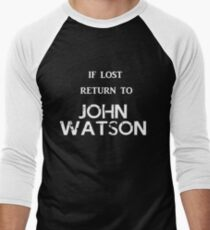 If Lost Return to John Watson T-Shirt