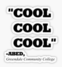 """COMMUNITY ABED """"COOL COOL COOL"""" Sticker"""