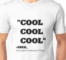 """COMMUNITY ABED """"COOL COOL COOL"""" Unisex T-Shirt"""
