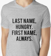 Last Name Hungry First Name Always Men's V-Neck T-Shirt