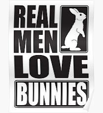 Echte Männer lieben Häschen! Poster