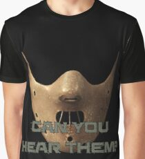 Can You Hear Them? Graphic T-Shirt