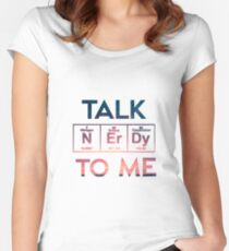Talk Nerdy To Me Women's Fitted Scoop T-Shirt