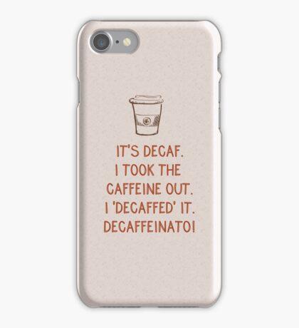 Decaf iPhone Case/Skin