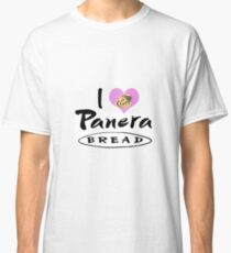 I Love Panera Bread Classic T-Shirt