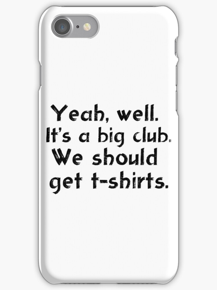 We should get t-shirts. by saniday