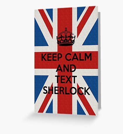 Keep Calm And Text Sherlock Greeting Card