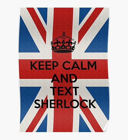 Keep Calm And Text Sherlock Poster