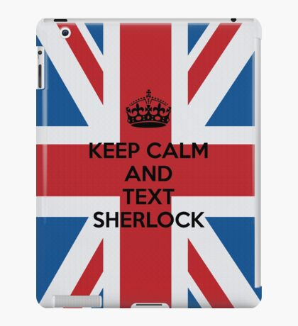 Keep Calm And Text Sherlock iPad Case/Skin