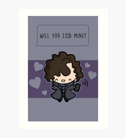 Will you 221B mine?  Art Print