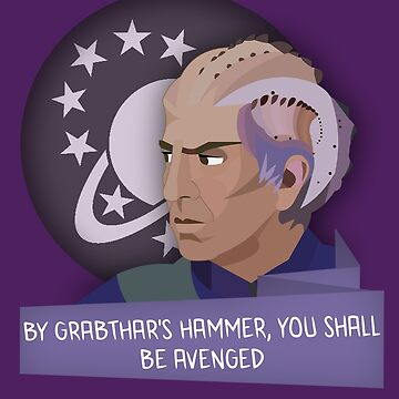 Galaxy Quest - By Grabthar's Hammer by fabulouslypoor