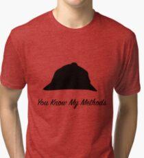 "Sherlock Holmes ""You Know My Methods"" Tri-blend T-Shirt"