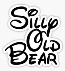 silly old bear 3 Sticker