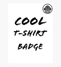 Duggee Cool T-shirt Badge Photographic Print