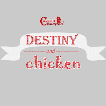 Camelot Enterprises / Destiny and Chicken by geekyness