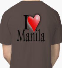 I LOVE, MANILA, Filipino, Maynilà, Philippines Classic T-Shirt
