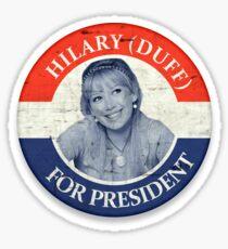 Hilary Duff for President! Sticker