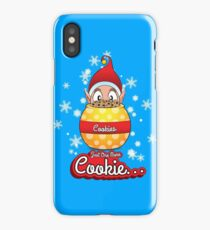 Just One More Cookie... iPhone Case