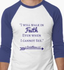 Faith Bible Verse- 2 Corinthians 5:7 (Fall Leaves)  Men's Baseball ¾ T-Shirt