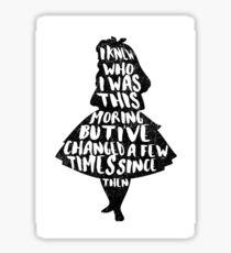 ALICE IN WONDERLAND | CHANGED A FEW TIMES |  TYPOGRAPHY | QUOTE | CARROLL  Sticker