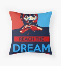 MLK: Reach The Dream Throw Pillow