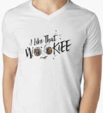 I Like That Wookiee Men's V-Neck T-Shirt