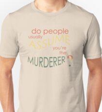 Assume Murder Unisex T-Shirt
