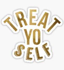 Treat Yo Self Parks and Rec Sticker