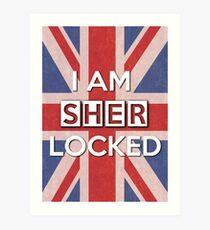 I Am Sherlocked Art Print