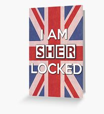 I Am Sherlocked Greeting Card