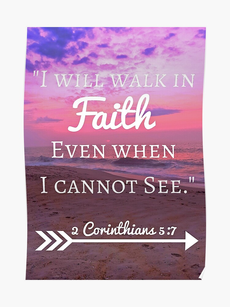 Faith Bible Verse- 2 Corinthians 5:7 (Beach Sunset) | Poster