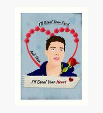 Steal your heart Art Print