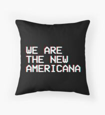 WE ARE THE NEW AMERICANA // HALSEY  Throw Pillow