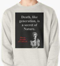 Death Like Generation - Marcus Aurelius Pullover