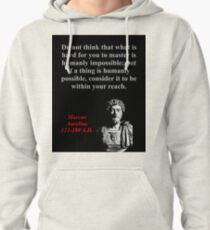 Do Not Think What Is Hard - Marcus Aurelius Pullover Hoodie