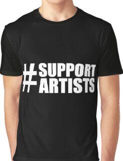 #SUPPORTARTISTS on  dark background - by m a longbottom - PLATFORM58 Graphic T-Shirt