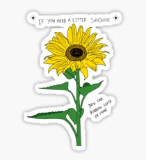 If You Need A Little Sunshine Sticker
