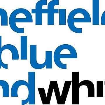 Sheffield is Blue & White by honolulu