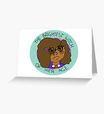 The Brightest Witch Of Her Age Hermione Granger Greeting Card
